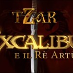 Tzar-Excalibur e il Re Artù